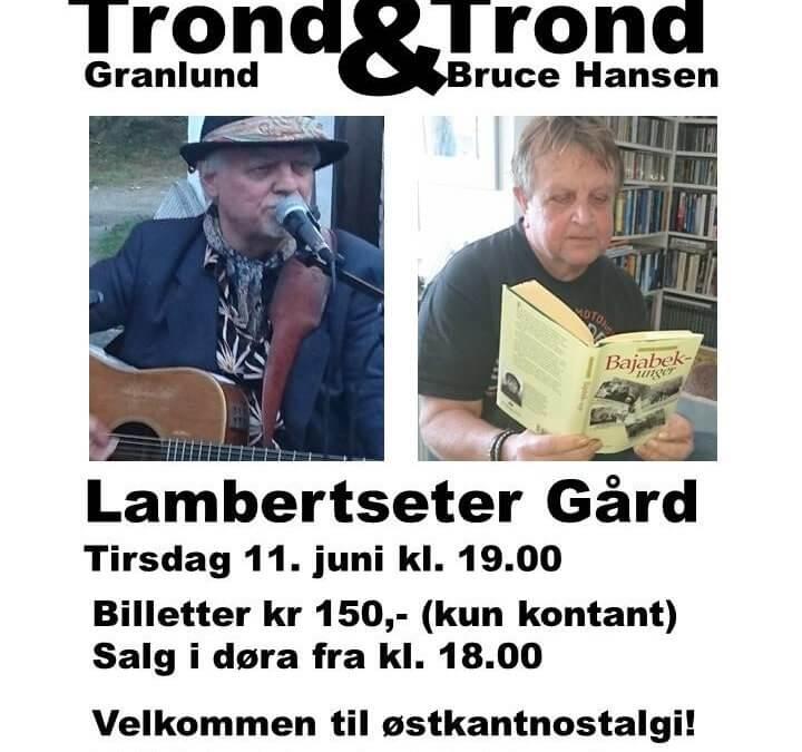 TROND & TROND PÅ GÅRDEN